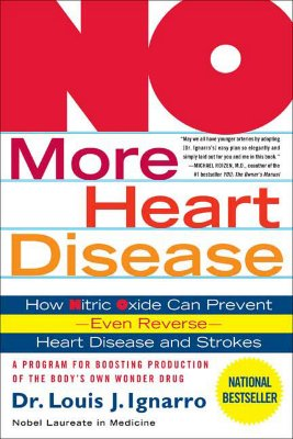 No More Heart Disease By Ignarro, Louis J.